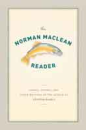 1307/THE-NORMAN-MACLEAN-READER