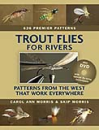 1762/Trout-Flies-For-Rivers-Patterns-From-The-West-That-Work-Everywhere