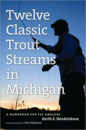 1803/Twelve-Classic-Trout-Streams-in-Michigan