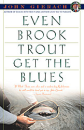 2235/Even-Brook-Trout-Get-The-Blues