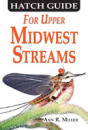 2781/Hatch-Guide-To-Upper-Midwest-Streams