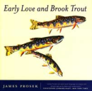 294/Early-Love-And-Brook-Trout