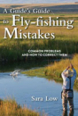 3064/A-Guide's-Guide-To-Fly-Fishing-Mistakes