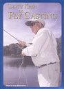 834/Lefty-Kreh-On-Fly-Casting