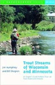 Trout Streams of Wisconsin & Minnesota