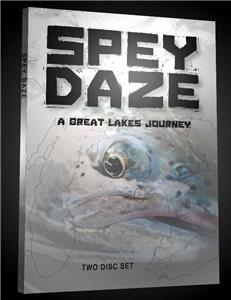 Spey Daze - A Great Lakes Journey