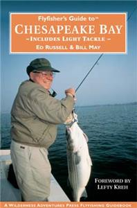 Flyfisher's Guide To Chesapeake Bay