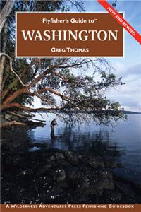 Flyfisher's Guide to Washington