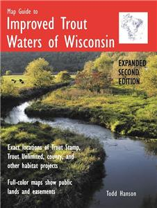 Map Guide To Improved Trout Waters of Wisconsin