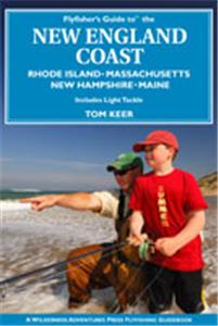 Flyfishers Guide to the New England Coast